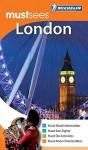 Michelin Must Sees London - Michelin Travel Publications