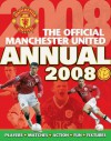The Official Manchester United Annual 2008: Players*Matches*Action*Fun*Fixtures - Orion
