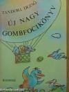 Új nagy gombfocikönyv - Dezső Tandori