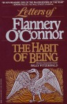 The Habit of Being - Flannery O'Connor, Sally Fitzgerald