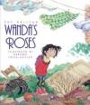 Wanda's Roses - Pat Brisson, Maryann Cocca-Leffler