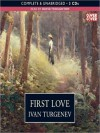 First Love - Ivan Turgenev, David Troughton