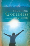 Touching Godliness Through Submission - K.P. Yohannan