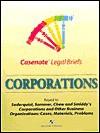 Business Organizations / Corporations - Casenote Legal Briefs