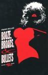 Sin City: Booze, Broads & Bullets - Frank Miller