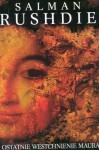 Ostatnie westchnienie Maura - Salman Rushdie