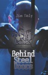 Behind Steel Doors - Jim Daly