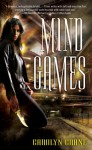 Mind Games (The Disillusionists Trilogy, #1) - Carolyn Crane