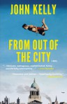 From Out of the City - John Kelly
