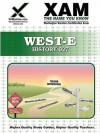 WEST-E History 027 Teacher Certification Test Prep Study Guide - Sharon Wynne