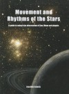 Movement and Rhythms of the Stars: A Guide to Naked-Eye Observation of Sun, Moon and Planets - Joachim Schultz, John Meeks