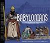 The Babylonians: Life in Ancient Babylon - Martha E.H. Rustad, Samuel Hiti