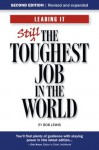Leading IT: Still the toughest job in the world, Second edition - Bob Lewis