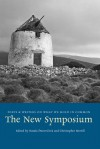 The New Symposium: Poets and Writers on What We Hold in Common - Natasa Durovicova, Christopher Merrill