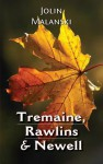 Tremaine, Rawlins & Newell - Jolin Malanski