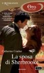 La sposa di Sherbrooke (I Romanzi Oro) (Italian Edition) - Catherine Coulter, Paola Pianalto