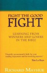 Fight the Good Fight - Richard Mayhue