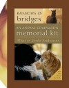 Rainbows and Bridges: An Animal Companion Memorial Kit - Allen Anderson, Linda Anderson
