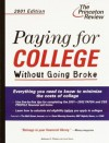 Paying for College Without Going Broke, 2001 Edition - Kalman A. Chany, Geoff Martz
