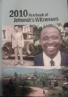 2010 Yearbook of Jehovah's Witnesses - Watch Tower Bible and Tract Society