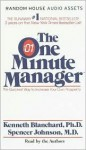 The One Minute Manager: The Quickest Way to Increase Your Own Prosperity - Kenneth H. Blanchard, Spencer Johnson