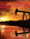 Blackmail (Love Inspired Suspense) - Robin Caroll
