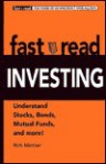 Fastread Investing: Understand Stocks, Bonds, Mutual Funds, and More! - Rich Mintzer
