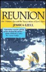 Reunion: The Extraordinary Story of a Messenger of Love & Healing - Jessica Ezell, John Roberts