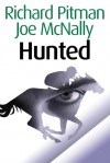 Hunted (Eddie Malloy Series) - Richard Pitman, Joseph McNally