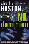 No Dominion - Scott Brick, Charlie Huston