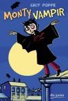 Monty Vampir - Grit Poppe, Regina Kehn