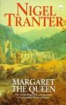 Margaret the Queen (Coronet Books) - Nigel Tranter