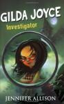 Gilda Joyce: Investigator - Jennifer Allison
