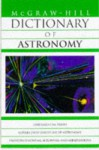 Mc Graw Hill Dictionary Of Astronomy - Sybil P. Parker