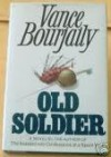 Old Soldier - Vance Bourjaily