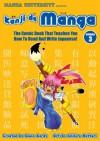 Kanji De Manga Volume 3: The Comic Book That Teaches You How To Read And Write Japanese! - Glenn Kardy, Chihiro Hattori