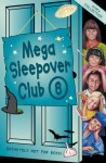 Mega Sleepover - Rose Impey, Fiona Cummings, Jana Novotny Hunter