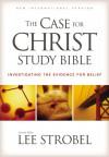 The Case For Christ Study Bible - Lee Strobel