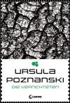 Die Vernichteten - Ursula Poznanski