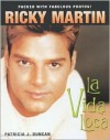 Ricky Martin: La Vida Loca - Warner Books