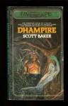Dhampire - Scott Baker