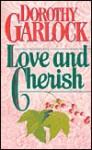 Love and Cherish - Dorothy Garlock