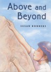 Above and Beyond - Susan Bonners