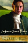 Whence Came a Prince - Liz Curtis Higgs