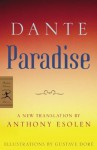 Paradise (Modern Library Classics) - Dante Alighieri, Anthony Esolen, Gustave Doré