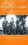 Carson's Army: The Ulster Volunteer Force, 1910--22 - Timothy Bowman