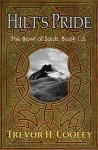 Hilt's Pride - Trevor H. Cooley