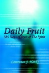 Daily Fruit: 365 Days of Fruit of the Spirit - Lawrence J. Hanks