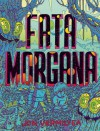 Fata Morgana - Jon Vermilyea