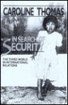 In Search of Security: The Third World in International Relations - Caroline Thomas